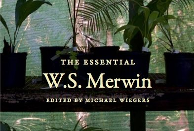 The Essential W.S. Merwin - Official Book Cover